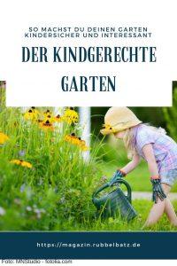 Den Garten kindersicher machen - Checkliste für einen kinderfreundlichen Garten