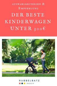 Die besten Kinderwagen bis 300 Euro - Billig & Sehr Gut!
