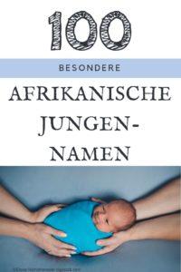 100 Männliche Afrikanische Vornamen