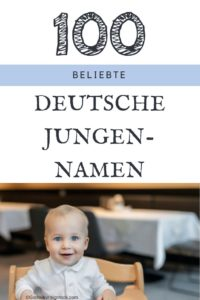 100 beliebte männliche Vornamen aus Deutschland