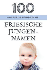 100 beliebte männliche Vornamen aus Friesland