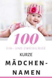 100 Kurze Mädchennamen: Hitliste & Vorschläge