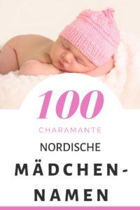 100 Nordische Mädchennamen: Hitliste und Vorschläge