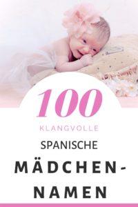 100 Spanische Mädchennamen: Hitliste & Vorschläge