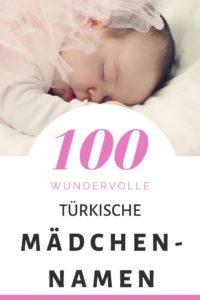 100 Türkische Mädchennamen: Hitliste & Vorschläge