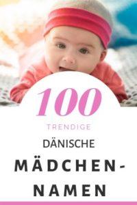 100 Dänische Mädchennamen: Hitliste & Vorschläge