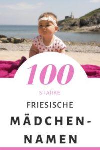 100 Friesische Mädchennamen: Hitliste & Vorschläge