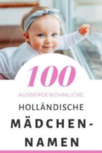 100 Holländische Mädchennamen: Hitliste & Vorschläge