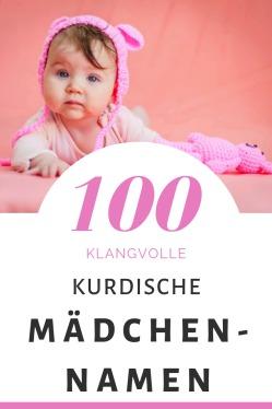 100 Kurdische Mädchennamen: Hitliste & Vorschläge