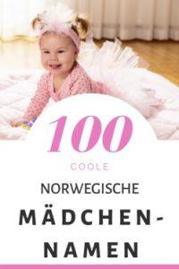 100 Norwegische Mädchennamen: Hitliste & Vorschläge