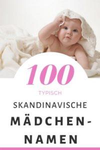 100 Skandinavische Mädchennamen: Hitliste & Vorschläge